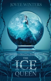 The Ice Queen - Dark Queens, #1 ebook by Jovee Winters