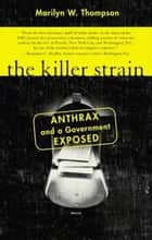 The Killer Strain ebook by Marilyn W. Thompson