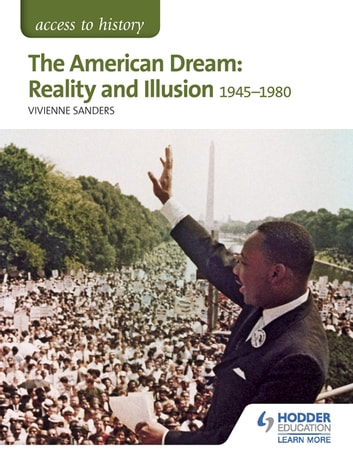 Access to History: The American Dream: Reality and Illusion, 1945-1980 for AQA ebook by Vivienne Sanders