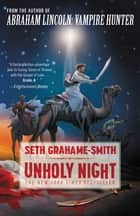 Unholy Night eBook by Seth Grahame-Smith