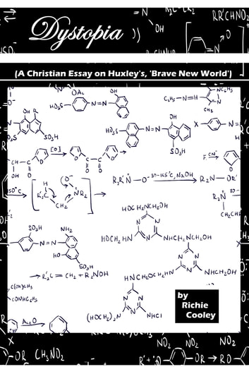 dystopia a christian essay on huxley s brave new world ebook  dystopia a christian essay on huxley s brave new world ebook by