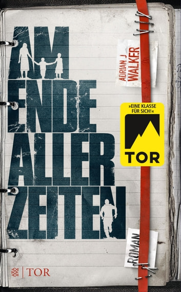 Am Ende aller Zeiten - Roman ebook by Adrian J Walker