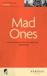 Mad Ones ebook by The Kerouac Project,Darlyn Finch Kuhn,Michael Hawley,Justin Quarry,Kelly Luce