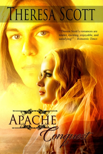 Apache Conquest ebook by Theresa Scott