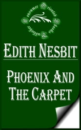 Phoenix and the Carpet ebook by E. Nesbit