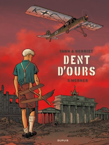 Dent d'ours - Tome 3 - Werner ebook by Yann