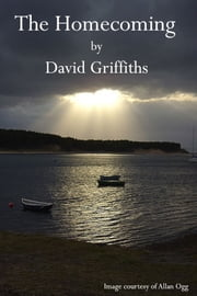 The Homecoming ebook by David Griffiths