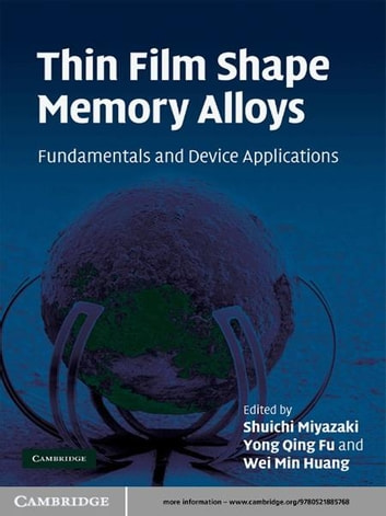 Thin Film Shape Memory Alloys - Fundamentals and Device Applications ebook by
