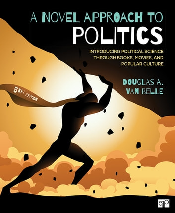 A novel approach to politics ebook by douglas a van belle a novel approach to politics introducing political science through books movies and popular fandeluxe Ebook collections