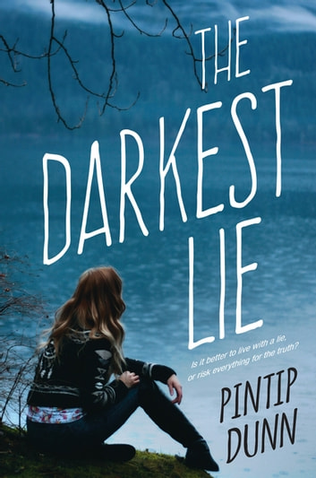 The Darkest Lie ebook by Pintip Dunn