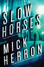 Slow Horses ebook by Mick Herron