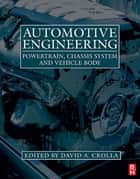 Automotive Engineering e-Mega Reference ebook by David Crolla, William Ribbens, Heinz Heisler,...