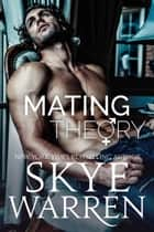 Mating Theory - A Trust Fund Standalone Novel ebook by