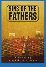SINS OF THE FATHERS ebook by Virginia Kreimeyer