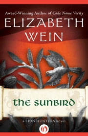 The Sunbird ebook by Elizabeth Wein