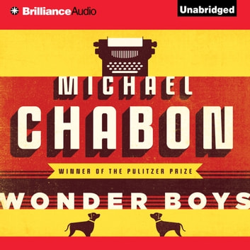 Wonder Boys audiobook by Michael Chabon