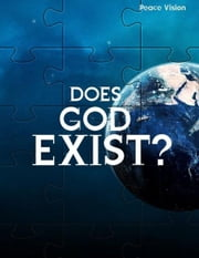 Does God Exist? ebook by Peace Vision