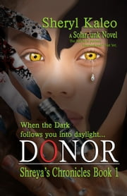 Donor - Shreya's Chronicles Book 1 ebook by Sheryl Kaleo