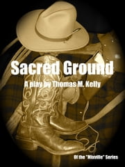 Sacred Ground ebook by Thomas M. Kelly