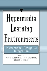 Hypermedia Learning Environments - Instructional Design and Integration ebook by