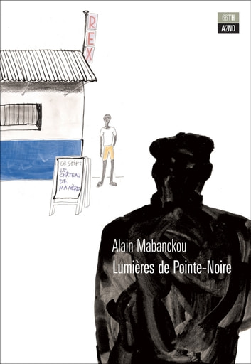 Le luci di Pointe-Noire ebook by Alain Mabanckou