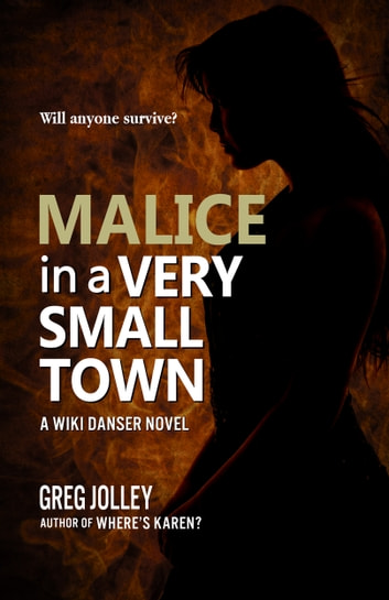 Malice in a Very Small Town ebook by Greg Jolley