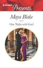 One Night with Gael ekitaplar by Maya Blake
