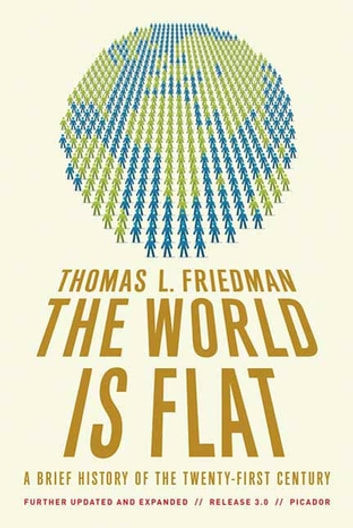 The World Is Flat 3.0 - A Brief History of the Twenty-first Century ebook by Thomas L. Friedman