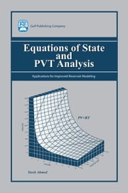 Equations of State and PVT Analysis ebook by Ahmed, Tarek