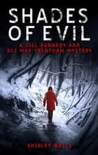 Shades of Evil ebook by Shirley Wells