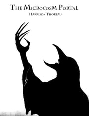 The Microcosm Portal ebook by Harrison Thoreau