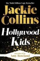 Hollywood Kids - introduced by Amy Rowland ebook by Jackie Collins