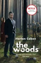 The Woods - NOW A NETFLIX ORIGINAL SERIES ebook by Harlan Coben