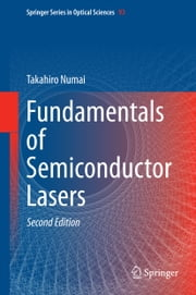 Fundamentals of Semiconductor Lasers ebook by Takahiro Numai