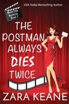 The Postman Always Dies Twice ebook by Zara Keane