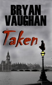 Taken ebook by Bryan Vaughan