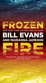 Frozen Fire ebook by Bill Evans,Marianna Jameson