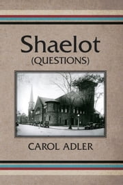 Shaelot-Questions ebook by Carol Adler