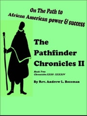 The Pathfinder Chronicles II Book Two ebook by Andrew L. Bozeman