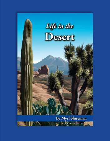 Life in the Desert - Reading Level 5 ebook by Myrl Shireman