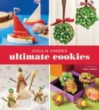 Julia M. Usher's Ultimate Cookies ebook by Julia Usher