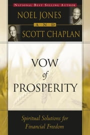 Vow of Prosperity ebook by Noel Jones,Scott Chaplan