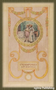 Cranford (Illustrated by Hugh Thomson + Audiobook Download Link + Active TOC) ebook by Elizabeth Gaskell
