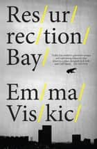 Resurrection Bay ebook by