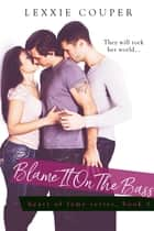 Blame It on the Bass ebook by Lexxie Couper