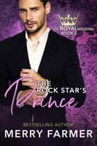 The Rock Star's Prince ebook by Merry Farmer