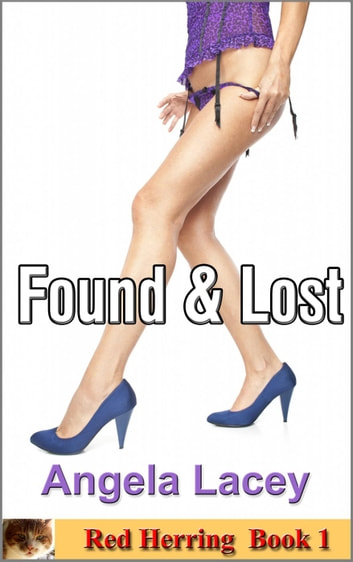 Found and Lost - Red Herring, #1 ebook by Angela Lacey