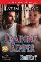 Training Kemper ebook by Tatum Throne