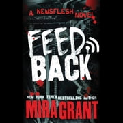 Feedback audiobook by Mira Grant