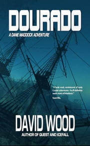 Dourado - Dane Maddock Adventures, #1 ebook by David Wood
